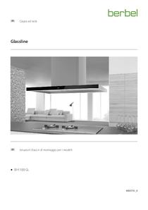 Istruzioni per l'uso e il montaggio cappa a isola Glassline BIH 110 GL