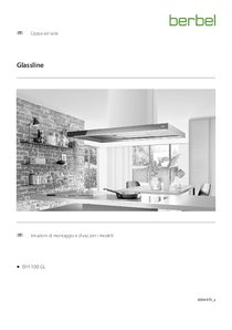 Istruzioni per l'uso e il montaggio cappa a isola Glassline BIH 100 GL